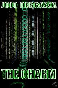 The Charm by Jojo Debrazza