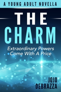 The Charm by Jojo Debrazza