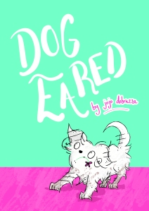Book cover, Dog Eared by Jojo Debrazza
